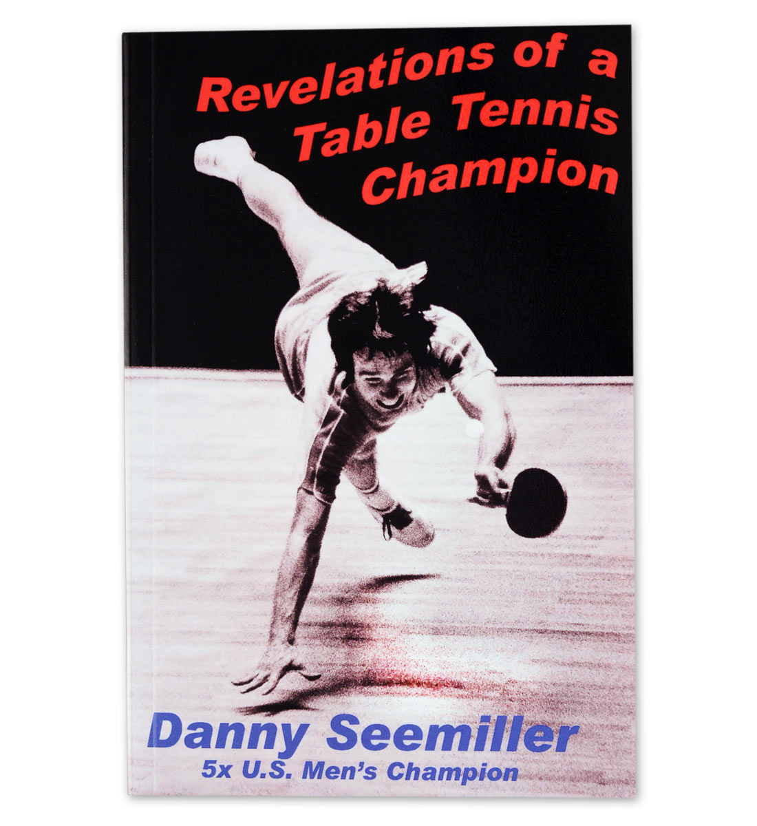 Miraculous Revelations Of A Table Tennis Champion Book Paddle Palace Home Remodeling Inspirations Genioncuboardxyz